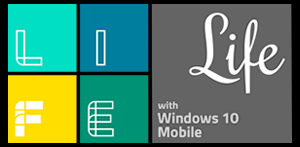 Life with Windows 10 Mobile
